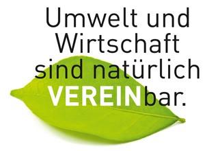 Umwelt und Wirtschaft sind natürlich vereinbar!